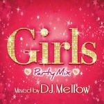 DJ Mellow Girls Party Mix - Carlos K. | Compose