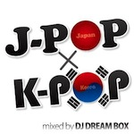 DJ DREAM BOX! J-POPxK-POP - Carlos K. | Compose